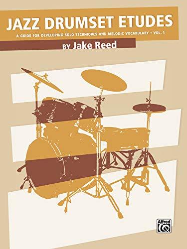 Jazz Drumset Etudes: Reed, Jake