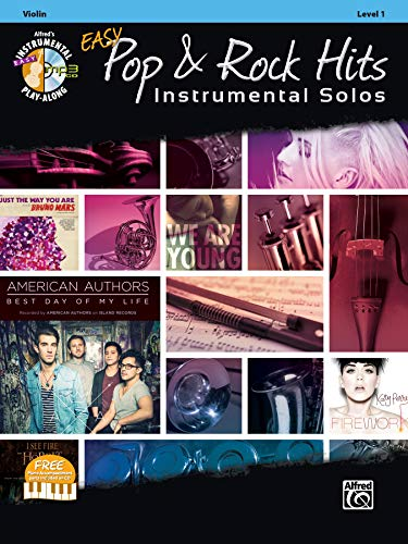 9781470616861: Easy Pop & Rock Hits Instrumental Solos for Strings: Violin, Book & CD (Alfred's Easy Pop & Rock Hits Instrumental Solos, Level 1)