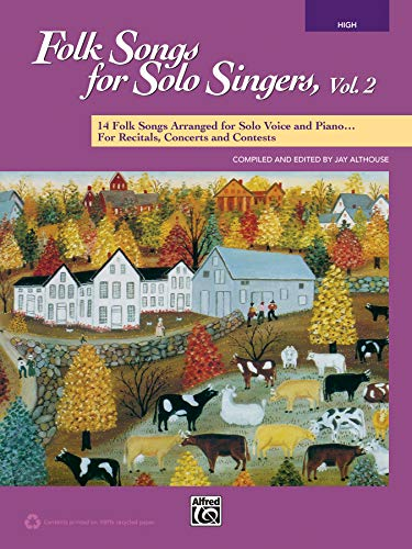9781470617370: Folk Songs for Solo Singers, Vol 2: 14 Folk Songs Arranged for Solo Voice and Piano for Recitals, Concerts, and Contests (High Voice), Book & CD