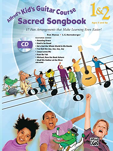 9781470617622: Alfred's Kid's Guitar Course Sacred Songbook 1 & 2: 17 Fun Arrangements That Make Learning Even Easier!, Book & CD