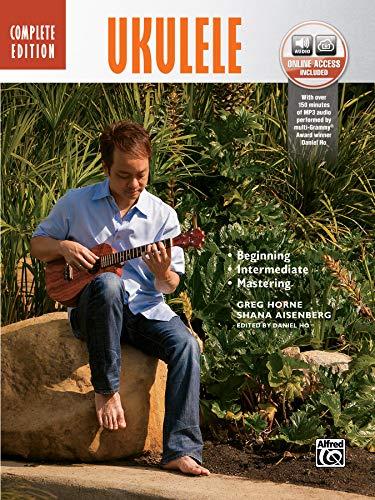 Ukulele Method Complete (Book & CD) (Complete Method): Horne, Greg; Aisenberg, Shana