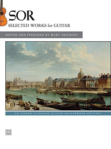 9781470617776: Sor -- Selected Works for Guitar: An Alfred Classical Guitar Masterworks Edition
