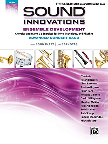 9781470618384: Sound Innovations for Concert Band -- Ensemble Development for Advanced Concert Band: Electric Bass