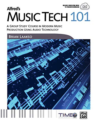 9781470619664: Alfred's Music Tech 101: A Group Study Course in Modern Music Production Using Audio Technology (Student's Book) (101 Series)