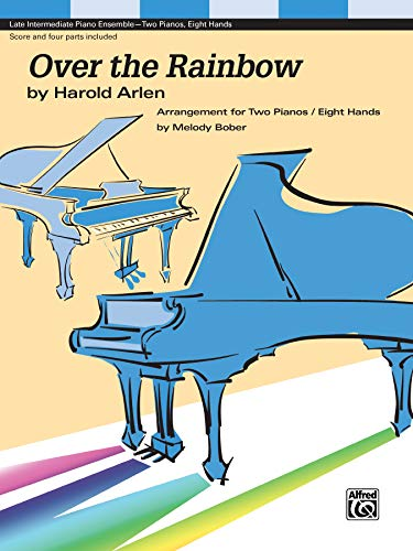 9781470620103: Over the Rainbow: For 2 pianos, 8 hands (Sheet)