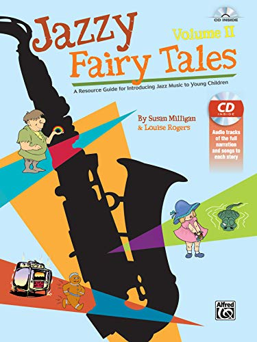 9781470620325: Jazzy Fairy Tales, Vol 2: A Resource Guide for Introducing Jazz Music to Young Children (Book & CD)