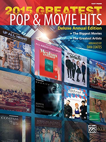 9781470623258: 2015 Greatest Pop & Movie Hits: The Biggest Movies * The Greatest Artists (Easy Piano)