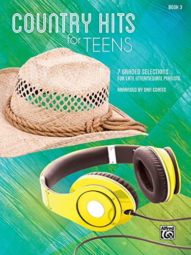 9781470623289: Country Hits for Teens, Bk 3: 7 Graded Selections for Late Intermediate Pianists