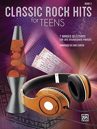 9781470623319: Classic Rock Hits for Teens, Bk 3: 7 Graded Selections for Late Intermediate Pianists