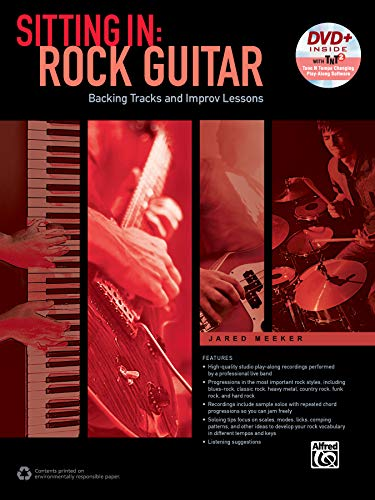 Sitting In -- Rock Guitar: Backing Tracks and Improv Lessons (Book & DVD-ROM): Jared Meeker
