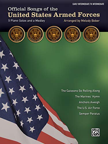 9781470626068: Official Songs of the United States Armed Forces: 5 Piano Solos and a Medley (Early Intermediate / Intermediate Piano)