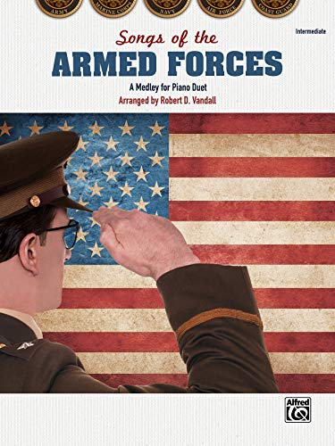 9781470626099: Songs of the Armed Forces: A Medley for Piano Duet, Sheet (Recital Suite)