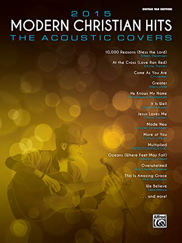 9781470626242: 2015 Modern Christian Hits -- The Acoustic Covers: 26 Songs of Hope and Praise
