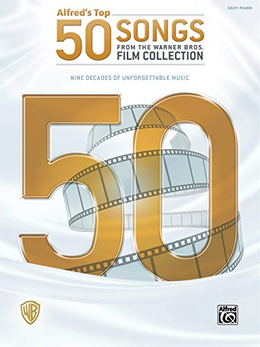 9781470626266: Alfred's Top 50 Songs from the Warner Bros. Film Collection