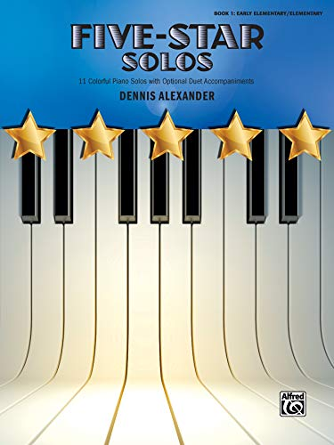 9781470626372: Five-Star Solos, Bk 1: 11 Colorful Solos for Early Elementary to Elementary Pianists (Five-Star Series)