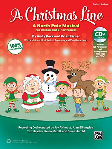 Christmas Line: A North Pole Musical for Unison and 2-Part Voices (Kit) (Book & Enhanced CD): ...