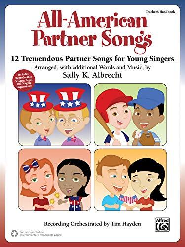 9781470626624: All-American Partner Songs: 12 Tremendous Partner Songs for Young Singers (Teacher's Handbook) (Partner Songbooks)