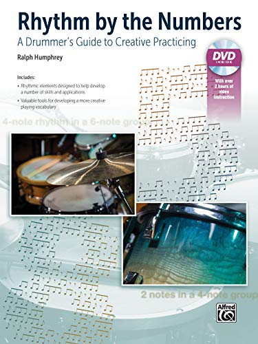 9781470626846: Rhythm by the Numbers: A Drummer's Guide to Creative Practicing, Book & DVD