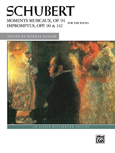 9781470626938: Moments Musicaux, Op. 94 & Impromptus, Opp. 90 & 142: Comb Bound Book (Alfred Masterwork Edition)