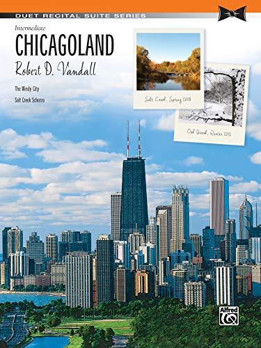 9781470627126: Chicagoland (Duet Recital Suite Series)