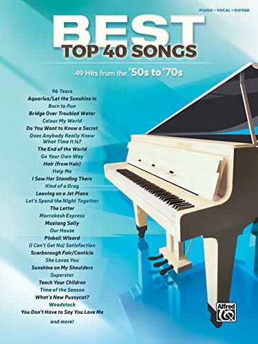 Best Top 40 Songs, '50s to '70s: Alfred Music