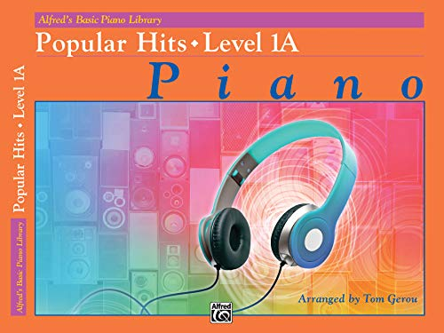 9781470627355: Alfred's Basic Piano Library Popular Hits, Bk 1A
