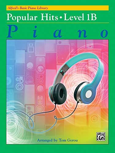 9781470627362: Alfred's Basic Piano Library -- Popular Hits, Bk 1B