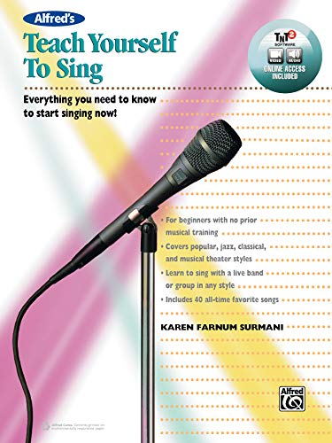 9781470629724: Alfred's Teach Yourself to Sing: Everything You Need to Know to Start Singing Now!, Book, DVD & Online Audio, Video & Software