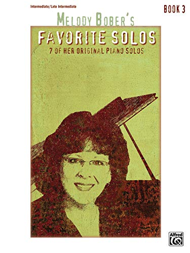 9781470631949: Melody Bober's Favorite Solos, Bk 3: 7 of Her Original Piano Solos