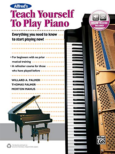 9781470632113: Alfred's Teach Yourself to Play Piano: Everything You Need to Know to Start Playing Now!, Book & Online Audio (Teach Yourself Series)