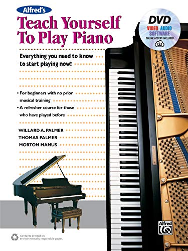 9781470632120: Alfred's Teach Yourself to Play Piano: Everything You Need to Know to Start Playing Now! (incl. DVD, Online Audio, Video & Software)