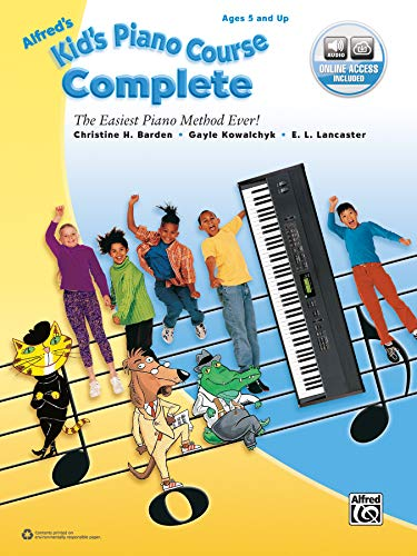 Alfred's Kid's Piano Course Complete: The Easiest Piano Method Ever! With Online Audio: ...