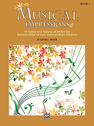 9781470633301: Musical Impressions, Bk 3: 10 Solos in a Variety of Styles for Intermediate to Late Intermediate Pianists