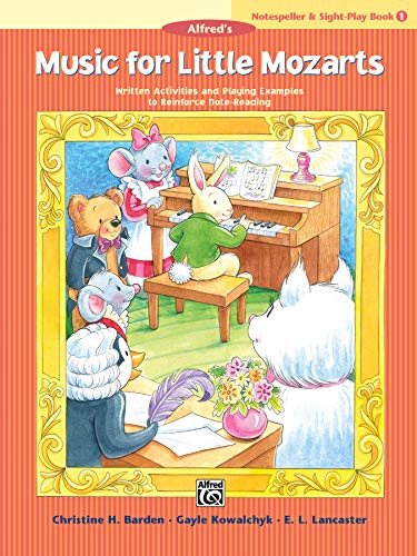 Music for Little Mozarts Notespeller & Sight-Play Book, Bk 1: Written Activities and Playing ...