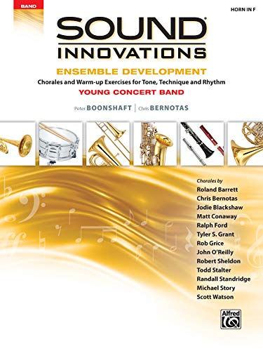 Sound Innovations for Concert Band -- Ensemble: Peter Boonshaft, Chris