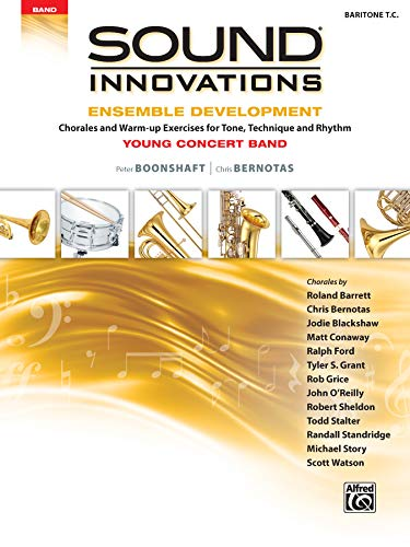 Sound Innovations for Concert Band -- Ensemble Development for Young Concert Band: Chorales and ...