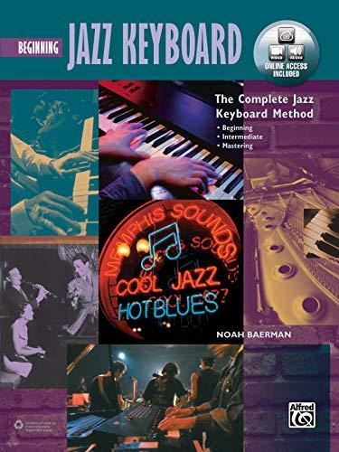 9781470635169: Complete Jazz Keyboard Method: Beginning Jazz Keyboard, Book, DVD & Online Audio & Video (Complete Method)