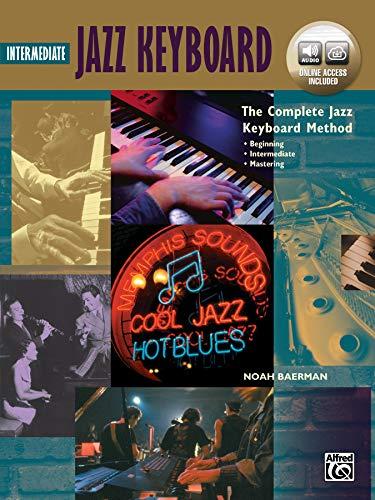 9781470635794: Complete Jazz Keyboard Method: Intermediate Jazz Keyboard, Book & Online Audio (Complete Method)