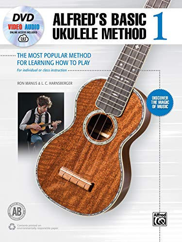 9781470636036: Alfred's Basic Ukulele Method 1: The Most Popular Method for Learning How to Play, Book, DVD & Online Audio & Video (Alfred's Basic Ukulele Library)