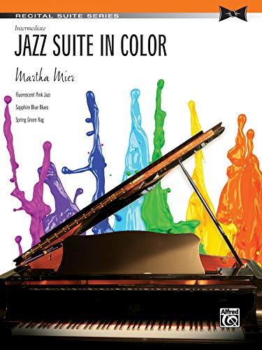 Jazz Suite in Color: Sheet (Recital Suite: Mier, Martha