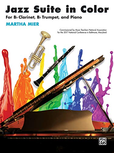 Jazz Suite in Color: For B-flat Clarinet,: Mier, Martha
