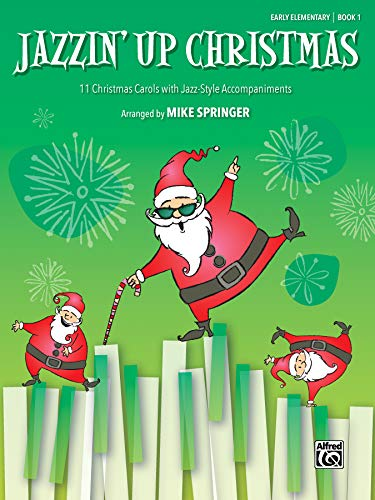 Jazzin' Up Christmas, Book1: 11 Christmas Carols: Springer