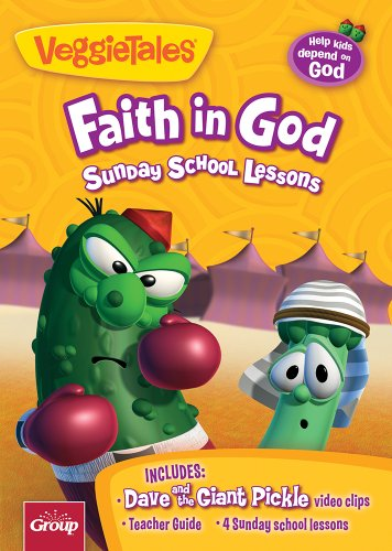 Veggie Tales: Faith in God: 4 Sunday School Lessons