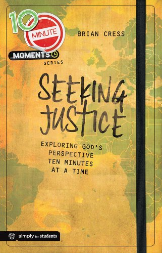 9781470710293: 10 Minute Moments: Seeking Justice: Exploring God's Perspective Ten Minutes at a Time
