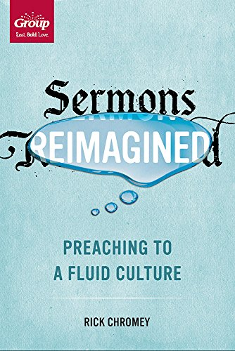 9781470716707: Sermons Reimagined: Preaching to a Fluid Culture