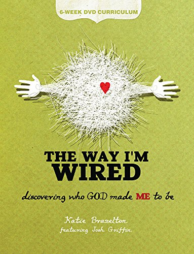 9781470737078: The Way I'm Wired: 6-Week DVD Curriculum: Discovering who GOD made ME to be