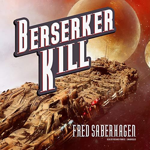 9781470809171: Berserker Kill (Berserker series, Book 9)