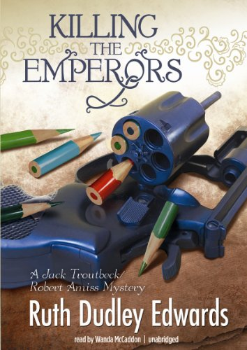 9781470810160: Killing the Emperors (Baroness 'Jack' Troutbeck and Robert Amiss Mysteries) (Jack Troutbeck / Robert Amiss Mystery)