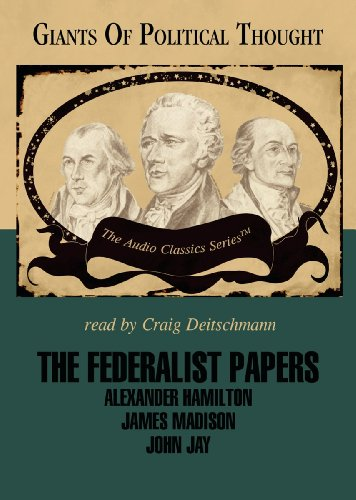 The Federalist Papers -: Wendy McElroy; George H. Smith