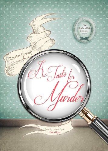 A Taste for Murder (Hemlock Falls Mysteries, Book 1): Bishop, Claudia